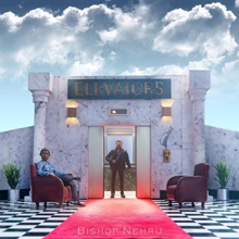 Bishop Nehru - Elevators: Act l & ll